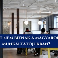 Miért bizalmatlanok a magyarok a munkahelyükön?