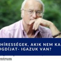 Magyar hírességek, akik nem kapnak elég nyugdíjat- igazuk van?