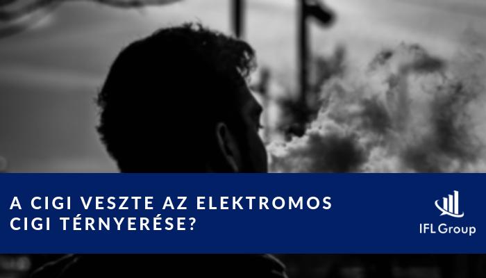 Az elektromos cigaretta a hagyományos cigi veszte  - IFL Gazdaság 290fb5398e