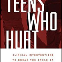 ^UPDATED^ Teens Who Hurt: Clinical Interventions To Break The Cycle Of Adolescent Violence. behind Learn inferior Portal CLICK