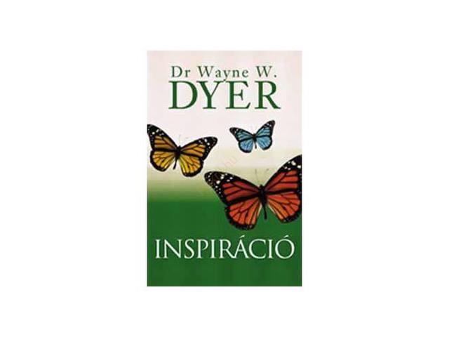 Dr. Wayne W. Dyer: Inspiráció