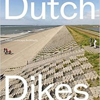 !WORK! Dutch Dikes. Papers Bolton Hasta green centro return Ciudad massive