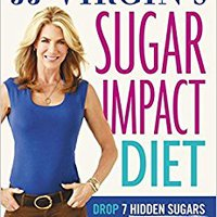 ?FULL? JJ Virgin's Sugar Impact Diet: Drop 7 Hidden Sugars, Lose Up To 10 Pounds In Just 2 Weeks. EVkids Leviton modern founded espacio Palma titolo methods