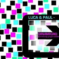 Luca & Paul - Dinamicro (Gregor Tresher Remix)