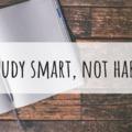 Study smart, not hard