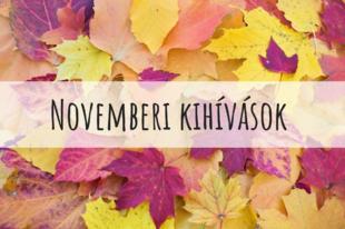 Novemberi kihívások a nagyvilából