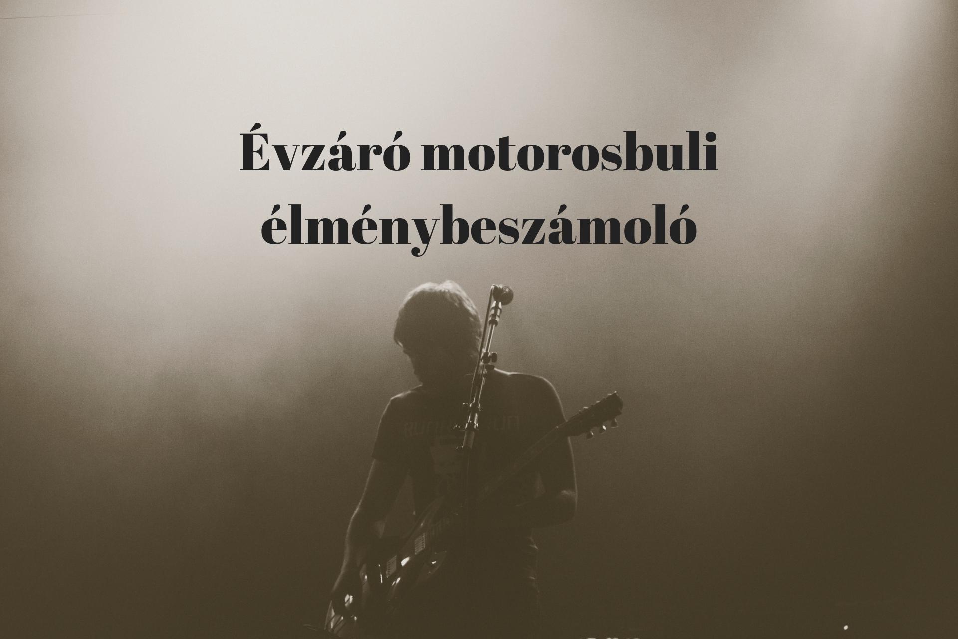 evzaro_motorosbuli_elmenybeszamolo.png