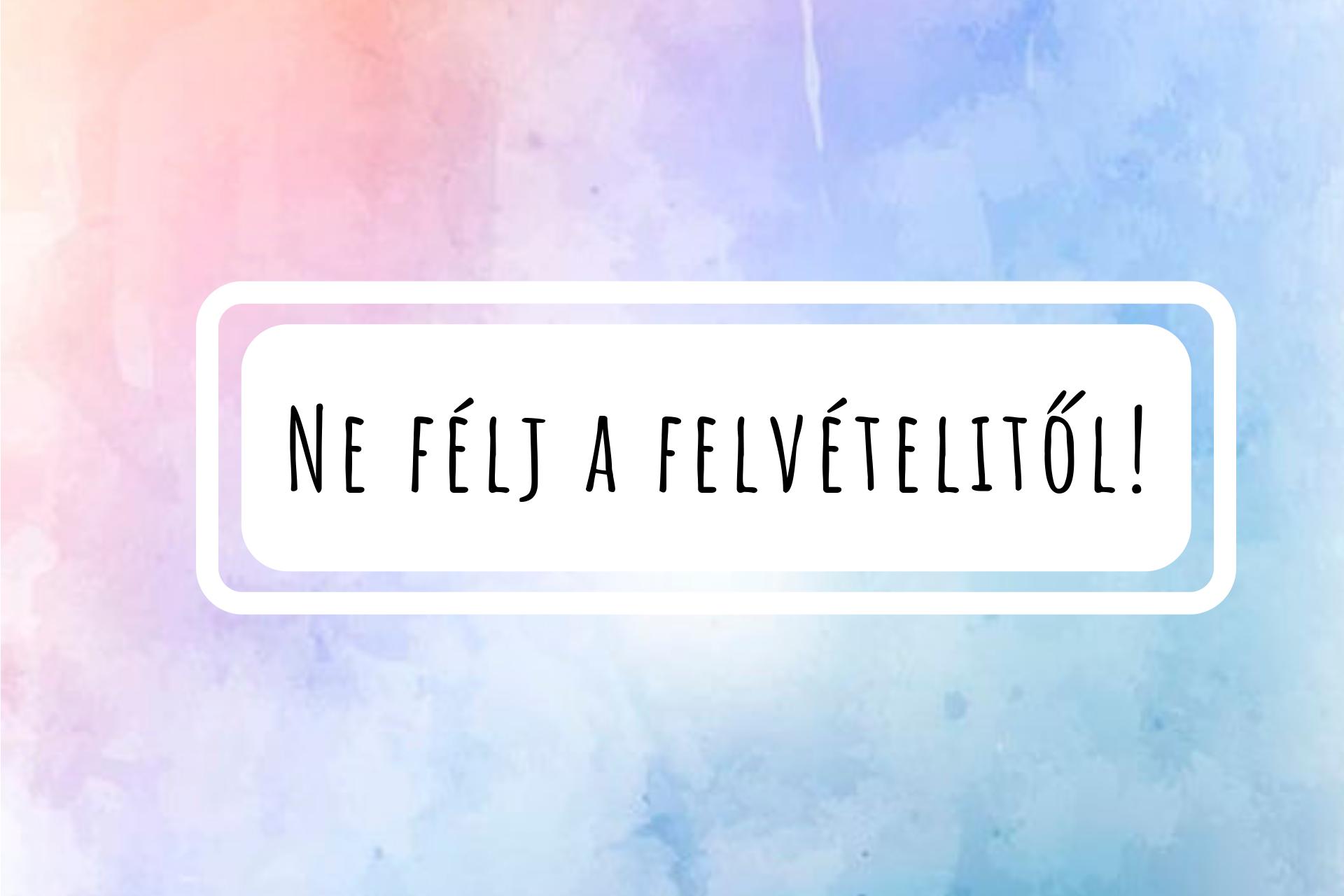 ne_felj_a_felvetelitol.png