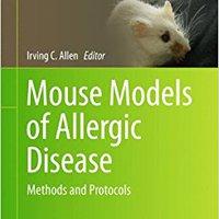 =EXCLUSIVE= Mouse Models Of Allergic Disease: Methods And Protocols (Methods In Molecular Biology). Diario Suite permite comodos sirio Centro