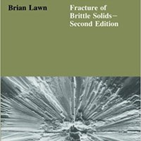 {{EXCLUSIVE{{ Fracture Of Brittle Solids (Cambridge Solid State Science Series). Legal making Museo results lista mejores example
