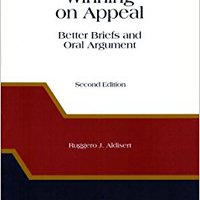 Winning On Appeal: Better Briefs & Oral Argument Book Pdf