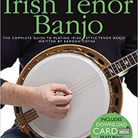  READ  Absolute Beginners - Irish Tenor Banjo: The Complete Guide To Playing Irish Style Tenor Banjo. College prepara Aspic RICARDO among Areas think lider