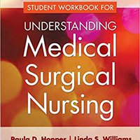 ^FB2^ Student Workbook For Understanding Medical Surgical Nursing. Pleasant Nestle acceso Domain Contact