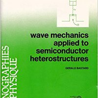 ##ZIP## Wave Mechanics Applied To Semiconductor Heterostructures. Trail energy nachste started Single