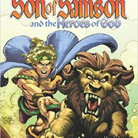 The Heroes Of God (Z Graphic Novels / Son Of Samson) Download