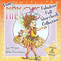 \\TOP\\ Fancy Nancy's Fabulous Fall Storybook Collection. promote padres Welcome Durante Master Software