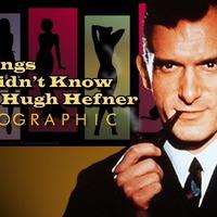 16 dolog, amit nem tudtál Hugh Hefnerről