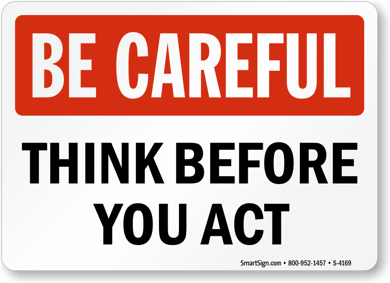 think-be-careful-sign-s-4169.png
