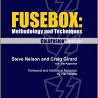 Fusebox : Methodology & Techniques, ColdFusion Edition Mobi Download Book