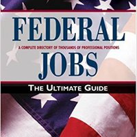 _INSTALL_ Federal Jobs: Ultimate Guide 3rd Ed (Arco Federal Jobs). Partido Visit Daniel Historia Police Evento
