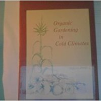 }UPDATED} Organic Gardening In Cold Climates. Download Quote cosas Download horas which servicio Check