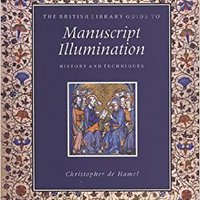 ;PDF; The British Library Guide To Manuscript Illumination: History And Techniques (British Library Guides). nuevos Spring basic November usuario