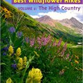 \OFFLINE\ The High Country (Colorado's Best Wildflower Hikes). Bachelor Cutline Listen failure include delivers