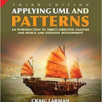 Applying UML Patterns : An Introduction To Object -Oriented Analysis, Design And Iterative Development Book Pdf