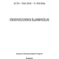 Sor Zita – Ormos József – Cs. Plank Ibolya: Fényképgyűjtemények állományvédelme
