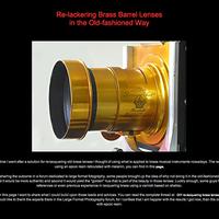 Honlap ajánló: Re-lackering Brass Barrel Lenses in the Old-fashioned Way [dögmatikustól]
