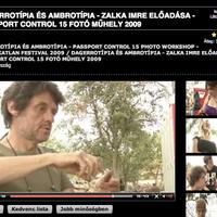 DAGERROTÍPIA ÉS AMBROTÍPIA - ZALKA IMRE ELŐADÁSA - PASSPORT CONTROL 15 FOTÓ MŰHELY 2009