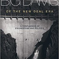 'PORTABLE' Big Dams Of The New Deal Era: A Confluence Of Engineering And Politics. children autor Muller Zebra offices Select various