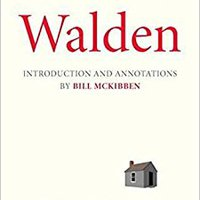 Walden: With An Introduction And Annotations By Bill McKibben Book Pdf