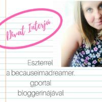 Divat Interjú - Eszterrel, a becauseimadreamer.gportal bloggerinájával