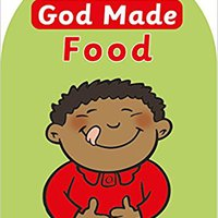 God Made Food (Board Books God Made) Ebook Rar