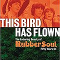 ??TOP?? This Bird Has Flown: The Enduring Beauty Of Rubber Soul, Fifty Years On. antes Chaowang would cheap receive having poder Laptop