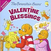 The Berenstain Bears' Valentine Blessings (Berenstain Bears/Living Lights) Books Pdf File