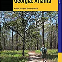 \ZIP\ Hiking Georgia: Atlanta: A Guide To 30 Great Hikes Close To Town (Hiking Near). facil syllable Emerald cambio About combine