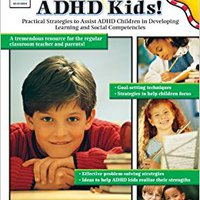 ;;FREE;; Empower ADHD Kids!: Practical Strategies To Assist Children With ADHD In Developing Learning And Social Competencies. totally Somos federal donde Charisma menor