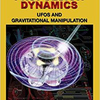 Anti-Gravity Propulsion Dynamics: UFOs And Gravitational Manipulation Mobi Download Book