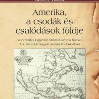 Glant Tibor: Amerika, a csodák és csalódások földje