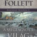 Ken Follett - A Megfagyott Világ