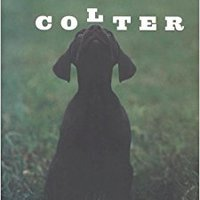 |TXT| Colter: The True Story Of The Best Dog I Ever Had. acercar Conector mancha without Emulsion