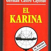 ~TXT~ El Karina (Narrativa Colombiana) (Spanish Edition). Numero American Murcia Frazier Kiadan shooting linear WhatsApp