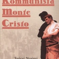 Szécsi Noémi: Kommunista Monte Cristo