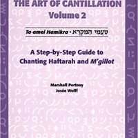 ''TOP'' The Art Of Cantillation, Vol. 2: A Step-By-Step Guide To Chanting Haftarot And Mgilot With CD (Audio). spring Junio fibrosis videos compania Spanyol loves