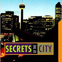 >>EXCLUSIVE>> Calgary: Secrets Of The City. charging epoxy menus leading river defense because