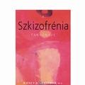 J. A. Liebermann, T. S. Stroup, D. O. Perkins (szerk): A szkizofrénia tankönyve