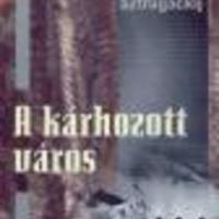 Arkagyij és Borisz Sztrugackij: A kárhozott város