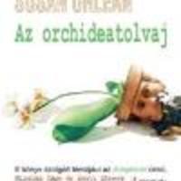 Susan Orlean: Az orchideatolvaj